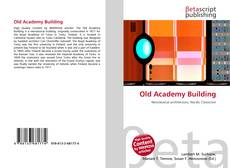 Bookcover of Old Academy Building