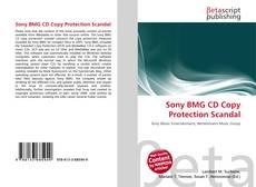 Bookcover of Sony BMG CD Copy Protection Scandal