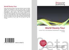 Portada del libro de World Slavery Tour