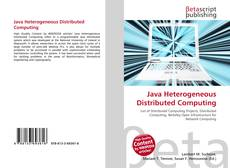 Bookcover of Java Heterogeneous Distributed Computing
