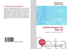 Bookcover of Scottish League Cup 2001–02