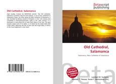 Portada del libro de Old Cathedral, Salamanca