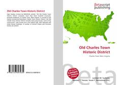 Bookcover of Old Charles Town Historic District