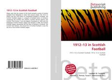 Bookcover of 1912–13 in Scottish Football