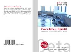 Bookcover of Vienna General Hospital