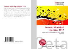 Borítókép a  Toronto Municipal Election, 1917 - hoz