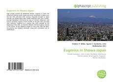 Bookcover of Eugenics in Showa Japan