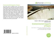 Bookcover of Environmental Impacts of Dams