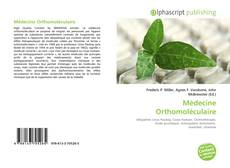 Bookcover of Médecine Orthomoléculaire