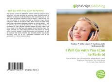 Bookcover of I Will Go with You (Con te Partirò)