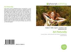 Bookcover of Act Naturally