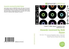 Bookcover of Awards received by Bob Dylan
