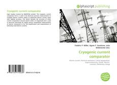 Bookcover of Cryogenic current comparator