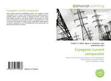Capa do livro de Cryogenic current comparator