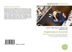 Bookcover of Hegemony or Survival