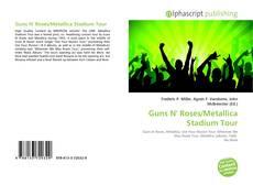 Copertina di Guns N' Roses/Metallica Stadium Tour