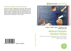 Bookcover of Abstract Analytic Number Theory