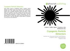 Bookcover of Cryogenic Particle Detectors