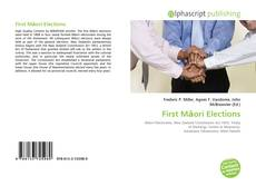 Bookcover of First Māori Elections