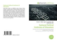 Bookcover of National Political Institutes of Education