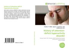 Bookcover of History of attention-deficit hyperactivity disorder