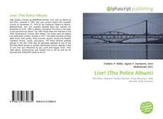 Bookcover of Live! (The Police Album)