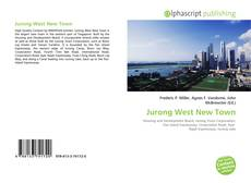 Bookcover of Jurong West New Town