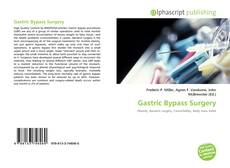 Bookcover of Gastric Bypass Surgery