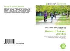 Portada del libro de Hazards of Outdoor Activities