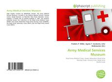 Bookcover of Army Medical Services Museum