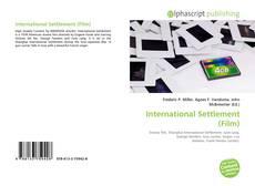 Portada del libro de International Settlement (Film)