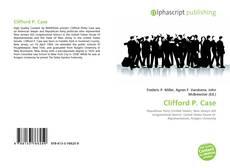 Bookcover of Clifford P. Case