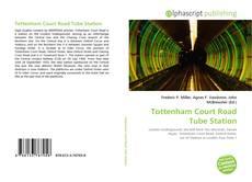 Portada del libro de Tottenham Court Road Tube Station