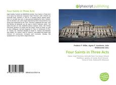 Bookcover of Four Saints in Three Acts