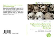 Bookcover of Explanation Attempts for the Russian Apartment Bombings