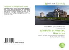 Bookcover of Landmarks of Hoboken, New Jersey