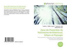 Bookcover of Zone de Protection du Patrimoine Architectural, Urbain et Paysager
