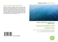 Bookcover of Communication with submarines