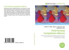 Bookcover of Final Fantasy Compilation Albums
