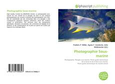 Bookcover of Photographie Sous-marine
