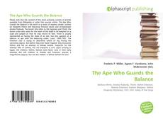 Bookcover of The Ape Who Guards the Balance