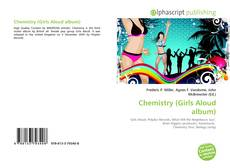 Обложка Chemistry (Girls Aloud album)