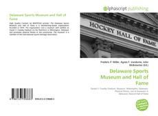 Borítókép a  Delaware Sports Museum and Hall of Fame - hoz