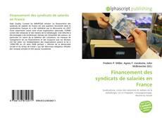 Financement des syndicats de salariés en France kitap kapağı