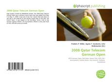 Bookcover of 2008 Qatar Telecom German Open