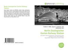 Bookcover of Berlin Zoologischer Garten Railway Station