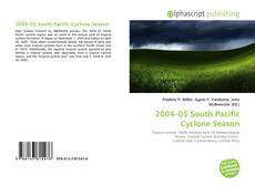 Bookcover of 2004–05 South Pacific Cyclone Season