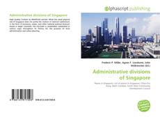 Обложка Administrative divisions of Singapore
