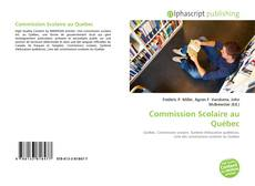 Couverture de Commission Scolaire au Québec