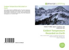 Bookcover of Coldest Temperature Recorded on Earth